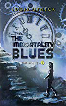 The Immortality Blues - Science Fiction by Eddie Upnick